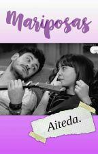 Mariposas💜 |Aiteda| by novelasdot