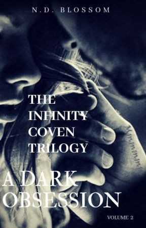 INFINITY COVEN_Dark Obsession (Volume 2) by nabiilah25