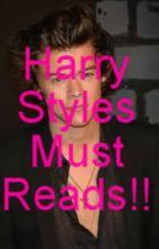 Harry Styles Must Reads!! by lizkelli