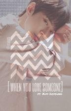 [When You Love Someone] x Kim Doyoung by citakarsa