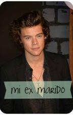 Volviéndome a enamorar de mi ex marido |Harry Styles| by madi_99