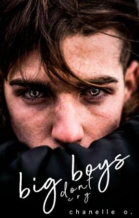 Big Boys Don't Cry by admissable