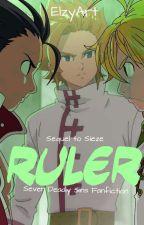 Ruler ~ SDS Fanfic by ElzyArt