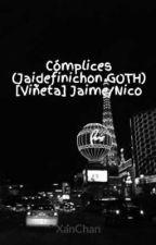 Cómplices (Jaidefinichon GOTH) [Viñeta] Jaime/Nico by XanChan