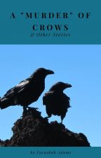 "A ""Murder"" of Crows & Other Stories by F_Adams"