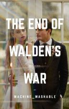 The End Of Walden's War by machine_washable
