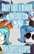 sally face x reader oneshots by crystallapis8