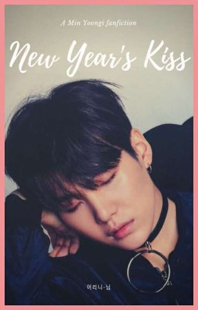 New Years Kiss || Min Yoongi by eolini-nim