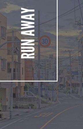 RUN AWAY - changlix ✔ by hyuckie17