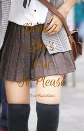 Book 2: She's Out To Please (Duff McKagan FanFic) by YoureARayCatQueen