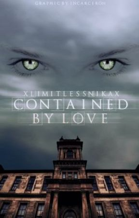 Contained by Love by xLimitlessNikax