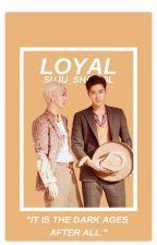 LOYAL  by SUJU_Shawol