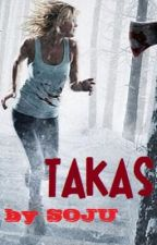 TAKAS (one shot horror) by thesojudrinker