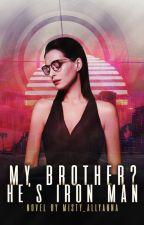 My Brother? He's Iron Man by Misty_Allyanna