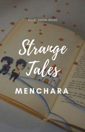 Strange tales by Yuuki-Snow-Word