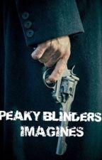 Peaky Blinders Imagines  by PeakyShxlbys