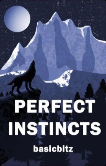 Perfect Instincts