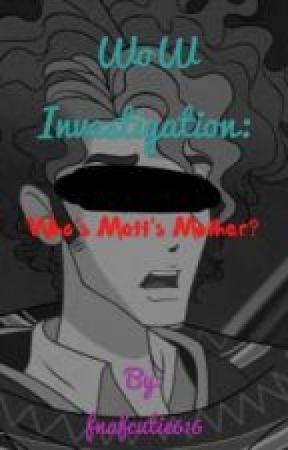 My POV on the W.O.W investigation by -_Seth_Furude_-