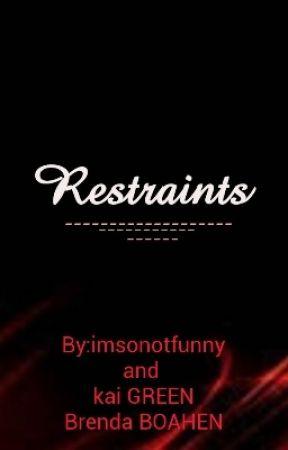 Restraints by imsonotfunny