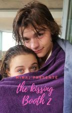 THE KISSING BOOTH 2 / FANFICTION by MnajPosy
