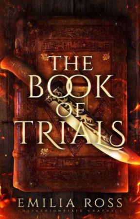The Book of Trials [Open Novella Contest II] by Kehanni