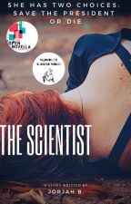 The Scientist (Open Novella Contest 2019 Entry) by Sandwich_day
