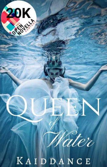 Queen of Water (ONC Long List)