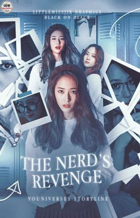 The Nerd's Revenge ❘ ✔ by youniverses