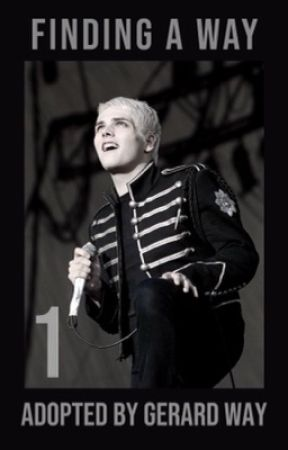 Finding a Way | Adopted by Gerard Way by hesitantearthling