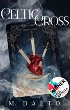 Celtic Cross | Open Novella Contest 2019 by druidrose