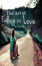 The Art of Falling in Love by EmaneKelley