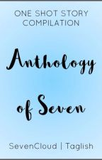 Anthology of Seven by SevenCloud
