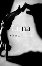 LUNA (Children of the Moon 1)  by a_pope