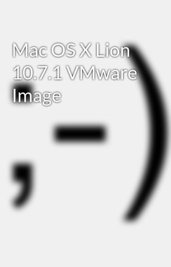 mac os x lion 10.7 4 vmware image