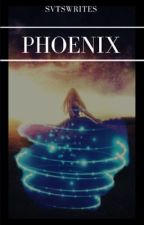 Phoenix by SVTSwrites