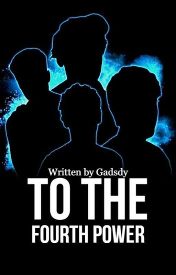 To the 4th Power (Open Novella Contest 2)