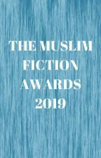 The Muslim Fiction Awards *OPEN* by Muslimfictionawards
