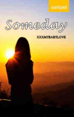 Someday (Short Story) by MissVelumi
