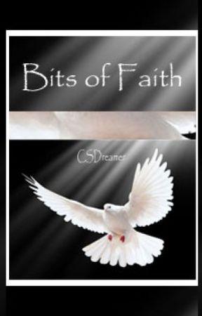 Bits of faith. by csdreamer