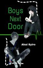 Boys Next Door || Yandere Twins x Reader by Akasyi