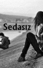 Sedasız by LastBoVeRgul