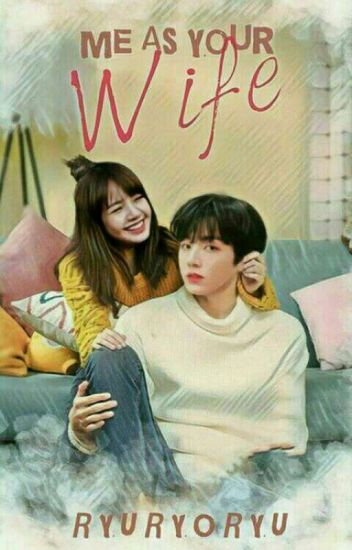 ME AS YOUR WIFE 一 LISKOOK (✔)