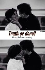 Truth or dare? (L.S.) by larrydoesinfactexist