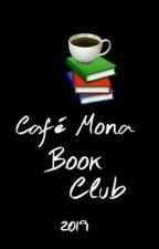 Café Mona Book Club 2k19 (OPEN!) by CafeMonaBookClub