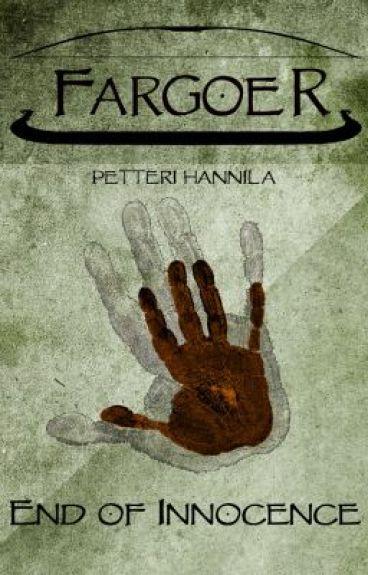 Fargoer - End of Innocence by Fargoer
