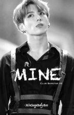 Mine [CB#2]  | jjk | completed by MinSugaBabyBoo