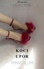 Koci Upór || miraculous by _Rozkocha_