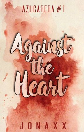 Against the Heart by jonaxx