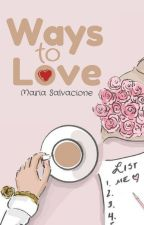 Ways to Love (Apple Series 1; a TBABOLH rewrite) by LilyTopMingming