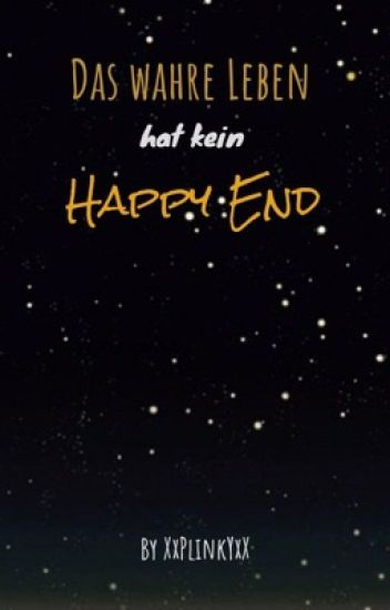 Das wahre Leben hat kein Happy End